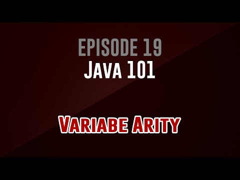 [Java 101] Episode 19: Variable Arity