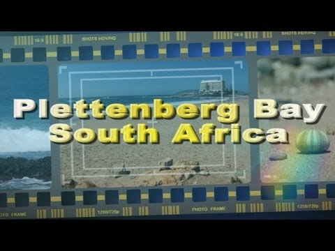 Visit Plettenberg Bay on the Garden Route South Africa - Africa Travel Channel