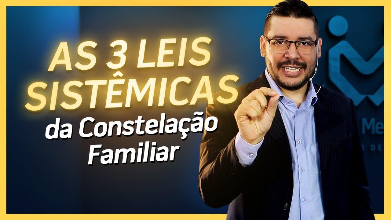 3 Leis Sistêmicas da Constelação Familiar | Centro de Mediadores