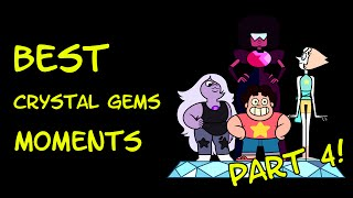 Crystal Gems' Best Moments - Part 4