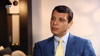 محمد دحلان في لقاء خاص مع DW عربية: السلطة الفلسطينية تقوم فقط بالواجبات الأمنية لخدمة اسرائيل