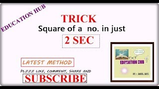 Square Trick: Square of Any Number in just 2 Seconds