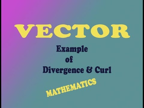VTU Engineering Maths 1  VECTOR Divergence & Curl example (PART-1)