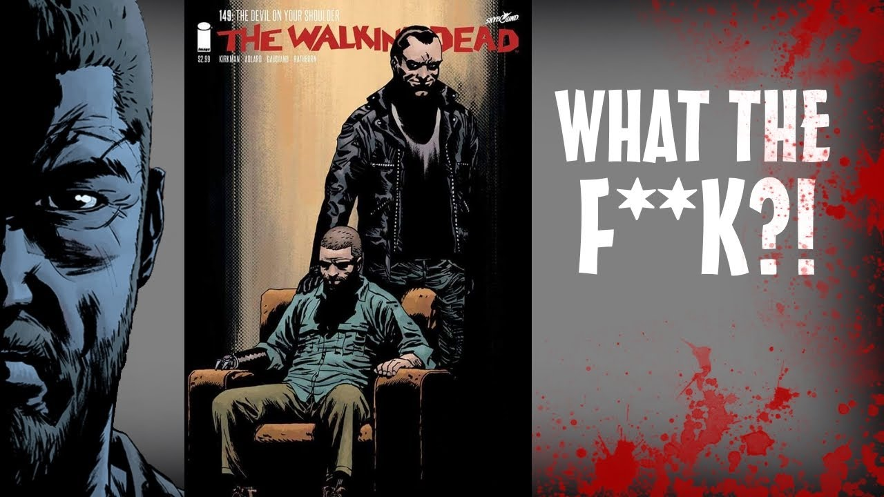 Walking Dead Issue 149 Cover Review Rick And Negan