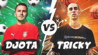 DJOTA VS TRICKY / SPORTSKI IZAZOVI