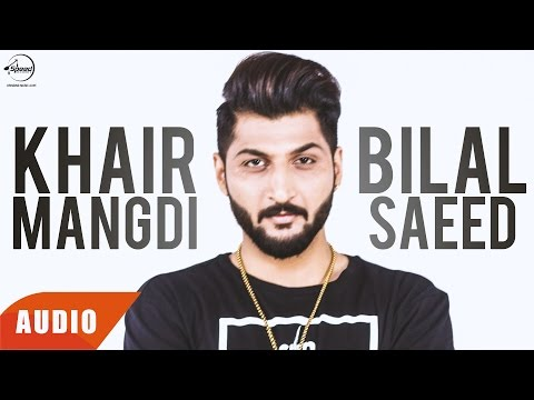 Khair Mangdi | Bilal Saeed Ft. Fateh | Full Audio Song | Speed Records