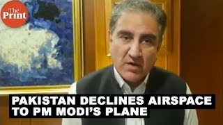 Given the Kashmir situation, we refused the airspace to PM Modi: Shah Mahmood Qureshi