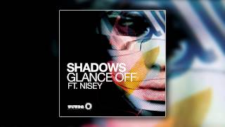 Glance Off feat. Nisey - Shadows (Vocal Mix) [Cover Art]