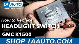 How to Replace Install Headlight Switch 95-99 GMC Sierra Buy Quality Auto Parts at 1AAuto.com
