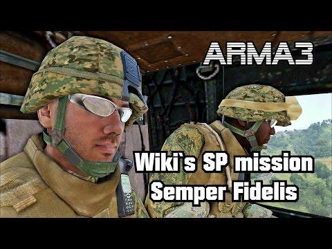 ARMA 3 Wiki´s SP mission Semper Fidelis 100% Original gameplay