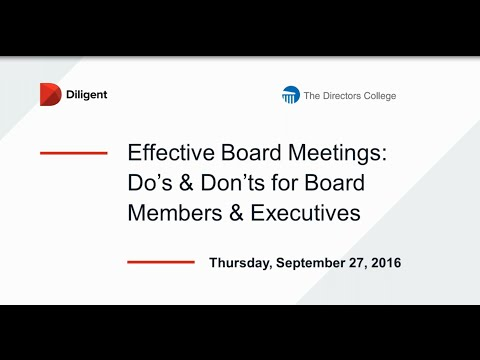 Effective Board Meetings: Do's & Don'ts for Board Members & Executives