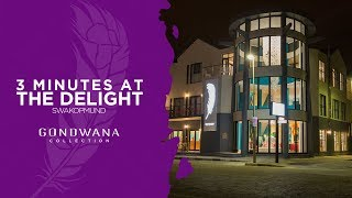 3 Minutes At - The Delight - Swakopmund