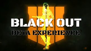 Blackout - BETA EXPERIENCE   (Call Of Duty)