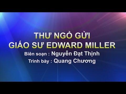 Binh Luận : Thư Gỏ gửi giáo sư Edward Miller