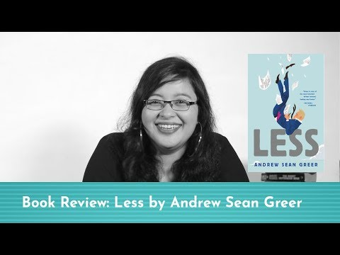 Book Review: Less by Andrew Sean Greer, reviewed by Smriti