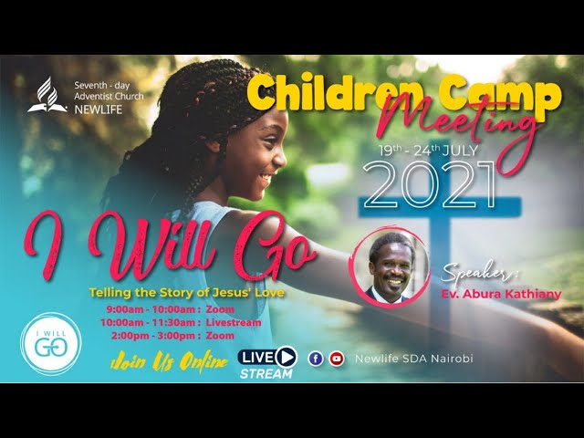 I Will Go - Telling the Story of Jesus' Love - Children Camp Meeting 2021 Day 3