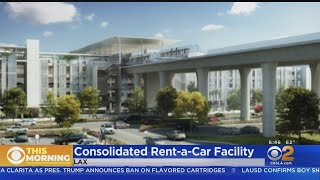 LAX To Break Ground On Consolidated Rental Car Center