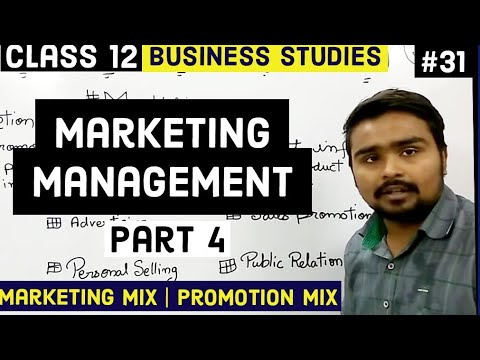 #31, Marketing Mix, Promotion Mix(Class 12 Business)