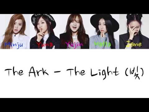 The ARK - The Light (빛) (Color Coded Hangul/Rom/Eng Lyrics)