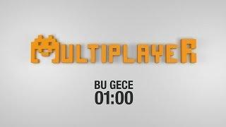 Multiplayer - Tanıtım (02.11.2013)