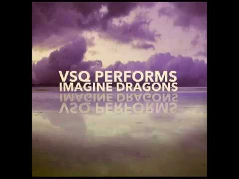 I Bet My Life - VSQ Performs Imagine...