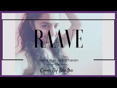 Cover of Raave -Neha Nair, Haricharan