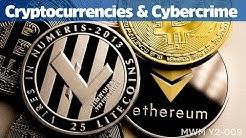 Cryptocurrencies & Cybercrime