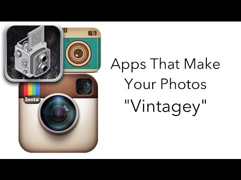 "Apps That Make Your Photos ""Vintagey"""