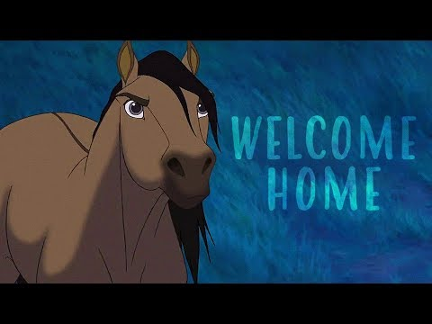 [♫] Spirit: Stallion of the Cimarron - Welcome Home [Music Video]