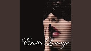 Erotic Lounge (Continous Mix)