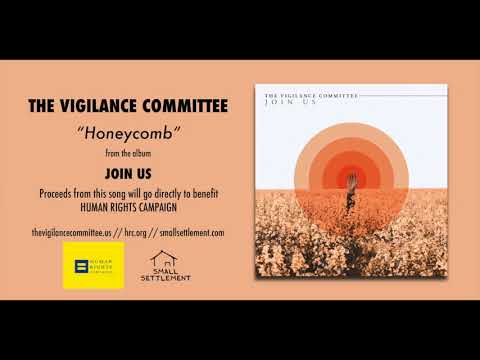 """The Vigilance Committee """"Honeycomb"""" (Official Audio)"""