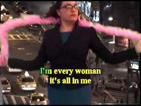 """I'm Every Woman"" karaoke video"