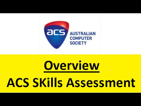 ACS Skills Assessment Overview |  Australian Immigration [NOT IMMIGRATION ADVICE]