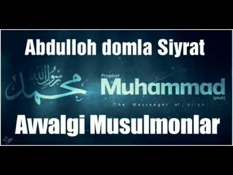 Avvalgi Musulmonlar 10-Dars Abdulloh domla Siyrat