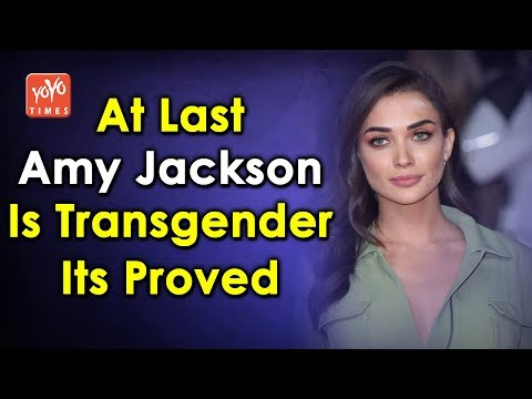 At Last Amy Jackson Is Transgender Its Proved Look Here | Tollywood | Bollywood | YOYO Times