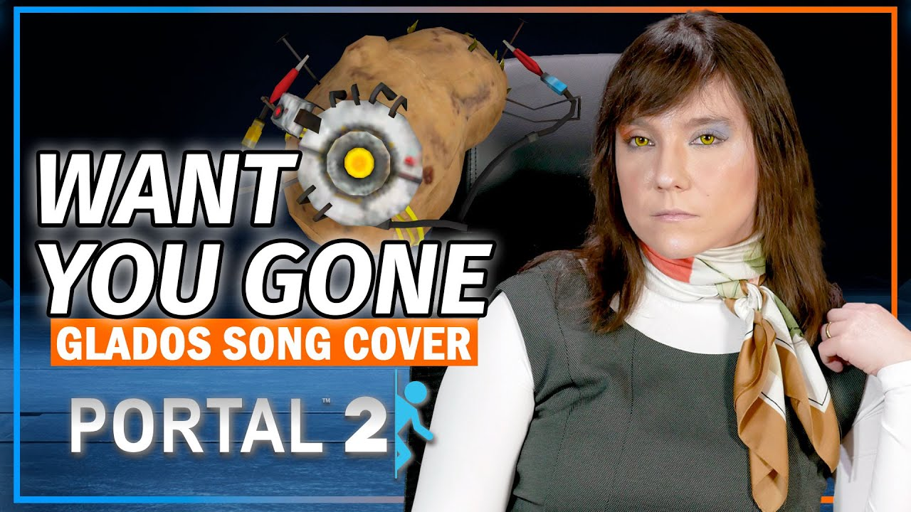 Portal 2 - Want You Gone (Cover) [Ending Credits Song] - Iris & @YZYX