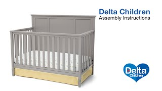 Delta Children Epic 4-in-1 Crib Assembly Video