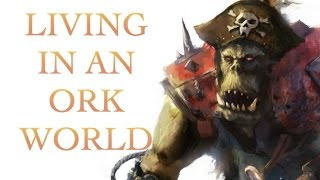 40 Facts and Lore about Ork Worlds, Warhammer 40K