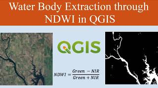 Water Body Extraction (NDWI) in QGIS