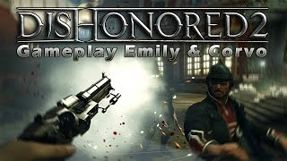 DISHONORED 2 - Gameplay FR