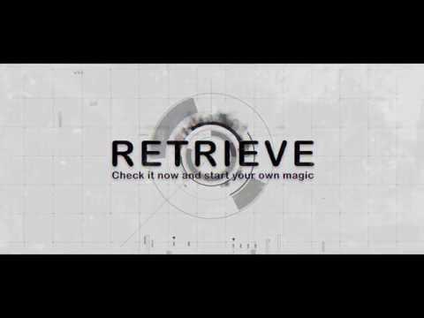 RETRIEVE by Smagic Productions