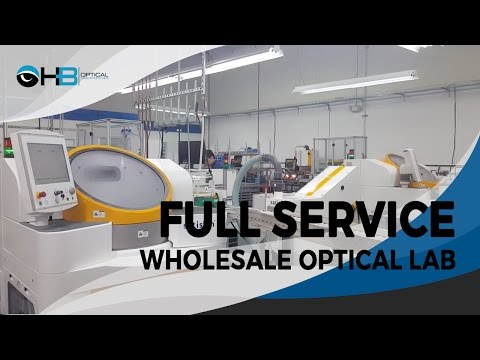 Full Service Wholesale Optical Lab - HB Optical Laboratories