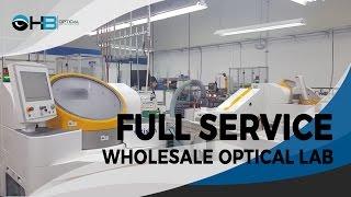 Full Service Wholesale Optical Lab - HB Optical Laboratories