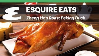 Zheng He's Dubai Roast Peking Duck | Esquire Eats