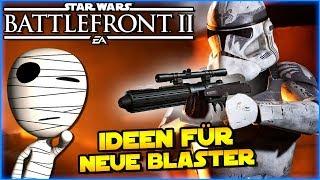 Meine Ideen für neue Blaster - Star Wars Battlefront II - #262 Tombie Lets Play