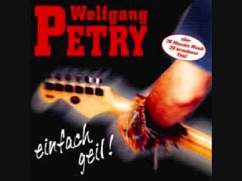 Wolfgang Petry - Geil, Geil, Geil