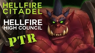 Hellfire High Council - Heroic Hellfire Citadel - Warlords of Draenor PTR Raid Test