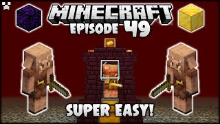 EASY Piglin Bartering Farm! | Minecraft Survival Ep.49