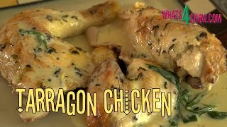 Traditional French Tarragon Chicken. How To Make The Best Tarragon Chicken Ever!!!