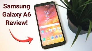 Samsung Galaxy A6 - Review (Unlocked 2019)